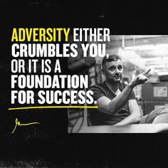 Always embrace adversity. Never Expect, You Never, Gary Vaynerchuk, Gary Vee, Slip And Fall, Success Quotes, Instagram Life, Up, Entrepreneur