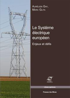 Le système électrique européen Life Hacks