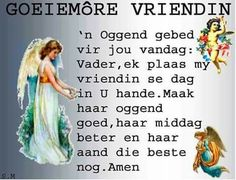 Goeiemore al my maatjies lekkerdag vir julle almal. Good Morning Wishes, Good Morning Quotes, Goeie More, Special Quotes, Afrikaans, Bible, Hair Styles, Image, Beauty