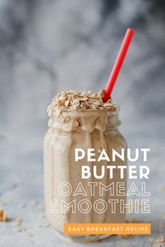 Smoothie Recipes Peanut Butter Oatmeal Smoothie - easy breakfast to make! - A peanut butter oatmeal breakfast smoothie with energy-boosting ingredients - so easy to make! Oat Smoothie, Breakfast Smoothie Recipes, Best Smoothie Recipes, Easy Smoothies, Making Smoothies, Smoothie Drinks, Healthy Oatmeal Smoothies, Smoothie With Oatmeal, Healthy Peanut Butter Smoothie