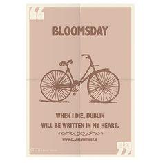"James Joyce ""When I die, Dublin will be written in my heart"" Bloomsday poster"