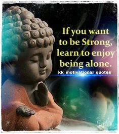 If you want to be strong, learn to enjoy being alone. #budha #budhaquotes #alone #enjoy Make Money Online, How To Make Money, Dare Games, Online Digital Marketing, Song Play, Blogger Templates, Earn Money, Buddha, Motivational Quotes