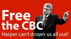 Free the CBC from Harper's Interference