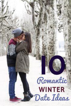 10 Romantic Winter Date Ideas
