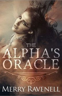 The Alpha's Oracle - The Day After #wattpad #vrcolaci