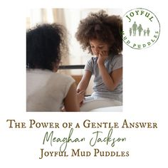 Joyful Mud Puddles: The power of a gentle answer Psalms, Psalm 141, James 1 19, Proverbs 16 24, Slow To Speak, Listening Ears, Peaceful Parenting, Hurt Feelings