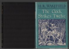 1946 First US edition of The Clock Strikes Twelve by H. Russell Wakefield Nice