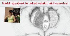 Hadd rajzoljunk le neked valakit, akit szeretsz! - Quizalert.com