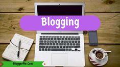 Blogging - Top Online Business Ideas