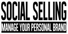 Social Selling: Come vendere in maniera personale con Linkedin Personal Branding, Everything, Social Media, Social Networks, Self Branding, Social Media Tips