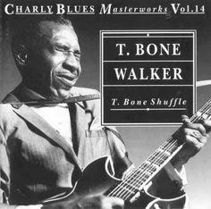 T. Bone Walker - a critically acclaimed American blues guitarist, singer, songwriter and multi-instrumentalist, who was one of the most influential pioneers and innovators of the jump blues and electric blues sound. Linden, TX