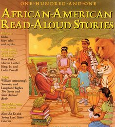 101 African-American Read-Aloud Stories: Ten-Minute Readings from the World's Best-Loved Literature I Love Books, Great Books, Books To Read, Ya Books, African American Literature, American Children, Black History Books, Black Books, Black Authors