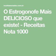 O Estrogonofe Mais DELICIOSO que existe! - Receitas Nota 1000
