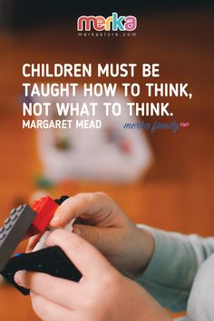 Children must be taught how to think, not what to think. Margaret Mead, Toddler Learning, Gifts For Kids, More Fun, Things To Think About, Periodic Table, Preschool, Classroom, Teacher