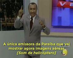 Um canal de TV paraibano que disse que tinha um helicóptero…