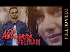 Song : Akhiyaan Bechain Album : Tere Na Di Mehndi Singer : Nachhatar Gill Lyricist : Nimma Loharke Music : Gurmeet Singh