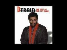 D-Train - You're the one for me