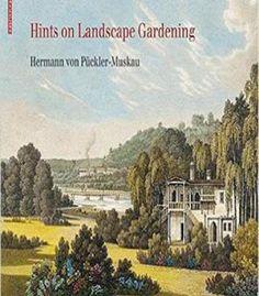 Hints On Landscape Gardening PDF