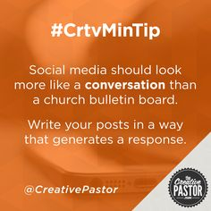 Social media should look more like a conversation than a church bulletin board.