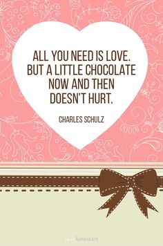 """But a little chocolate now and then doesn't hurt.""""- Charles Schulz Click through for all 78 cute love quotes! Cute Love Quotes, Cute Couple Quotes, Love Quotes For Her, Hubby Birthday, Birthday Cards For Boyfriend, Happy Birthday Mom, Bffs, Chocolate Love Quotes, Work Quotes"""
