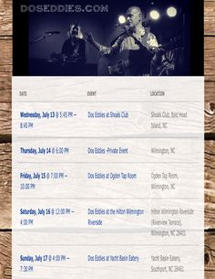 Upcoming shows this week. More info at www.DosEddies.com/calendar or www.facebook.com/doseddies/events