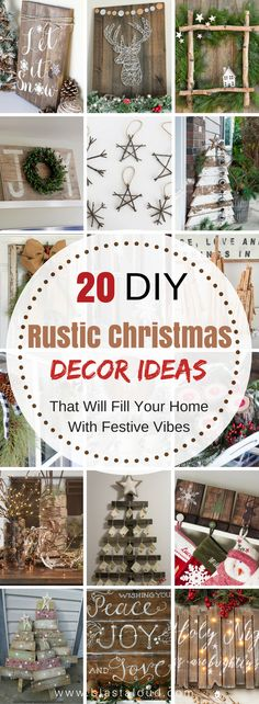 Amazing list of rustic DIY decor ideas for Christmas.