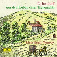 Klausjürgen Wussow, Aus dem Leben eines Taugenichts, 0602498720011    dg-literatur.de