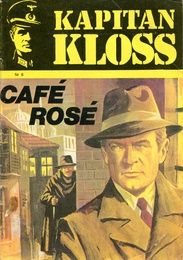 Cover for Kapten Kloss (Semic, 1971 series) - Café Rosé Poland Cities, Poland Country, Good Old Times, Childhood Memories, Pin Up, The Past, Baseball Cards, Film, Rose