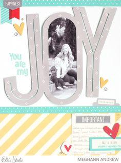 You Are My Joy by Meghann A.