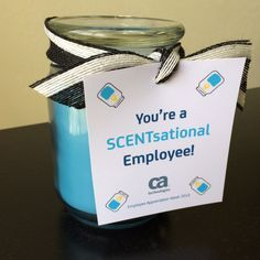"""You're a SCENTsational Employee!"" scented candle 