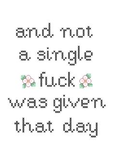 And not a single fck was given that day. MATURE by xmystitchesx