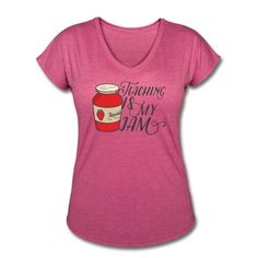 Teaching is my Jam Women's T-Shirts