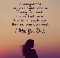 I Miss My Daddy every single Day. They say time heals all wounds, that is not tr. - So Funny Epic Fails Pictures Miss You Quotes For Him, Missing My Dad Quotes, Dad In Heaven Quotes, Dad Quotes From Daughter, Daddy Quotes, Father Quotes, Missing Dad In Heaven, Dad Poems, Missing Father