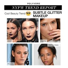 """NYFW Trend Report: Subtle Glitter Makeup"" by polyvore-editorial ❤ liked on Polyvore featuring beauty"
