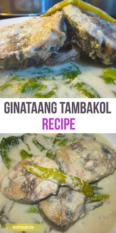 The Ginataang Yellowfin or Tambakol is quite easy, quite simple to make, and quite delicious too, once served.