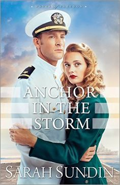 BOOK REVIEW: Anchor in the Storm (Waves of Freedom Book #2): by Sarah Sundin. Loved this second book in series - 5 stars. Click on pin for my review.