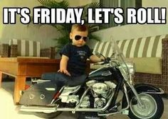 It's Friday,  let's roll!