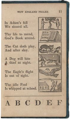 The New England Primer, or, An Easy and Pleasant Guide to the Art of Reading: Adorned with Cuts: To Which Is Added the Catechism. Boston: Massachusetts Sabbath School Society, [after 1836].