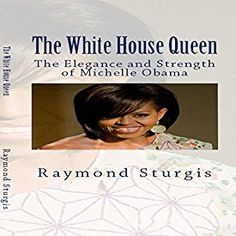 "Another must-listen from my #AudibleApp: ""The White House Queen: The Elegance and Strength of Michelle Obama"" by Raymond Sturgis, narrated by Syreeta Divine Mass."