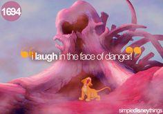 I laugh in the face of danger, hahahaha. The Lion King. Old Disney, Disney Love, Disney Magic, Disney Pixar, Disney Stuff, Disney Facts, Lion King 3, Lion King Movie, Disney Lion King