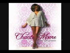 """Chante Moore, """"Guess Who I Saw Today"""""""