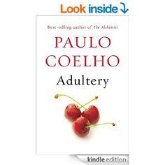 Adultery: A novel (Vintage International) eBook: Paulo Coelho, Margaret Jull Costa, ZoË Perry: Amazon.ca: Books