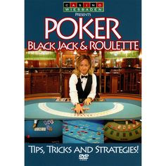 Poker, Black Jack and Roulette: Tips, Tricks and Strategies (dvd_video)