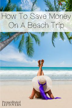 How To Save Money on a Beach Trip