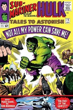 Tales to Astonish #75 - The End Of The Quest!; Not All My Power Can Save Me!