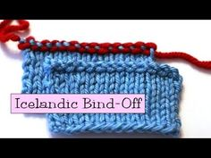 ▶ Knitting Help - Icelandic Bind-Off - YouTube. Nice and stretchy.