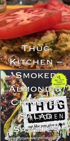 Thug Kitchen – Smoked Almond & Chickpea Salad Sammies