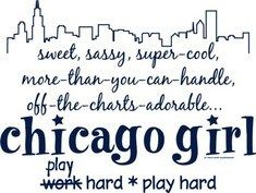 Chicago girl :)