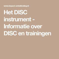 Het DISC instrument - Informatie over DISC en trainingen