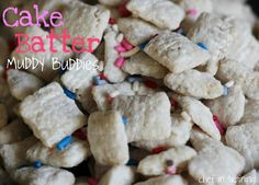 Cake Batter Muddy Buddies! (aka Cake Batter Puppy Chow)  So easy to make and deliciously addictive!